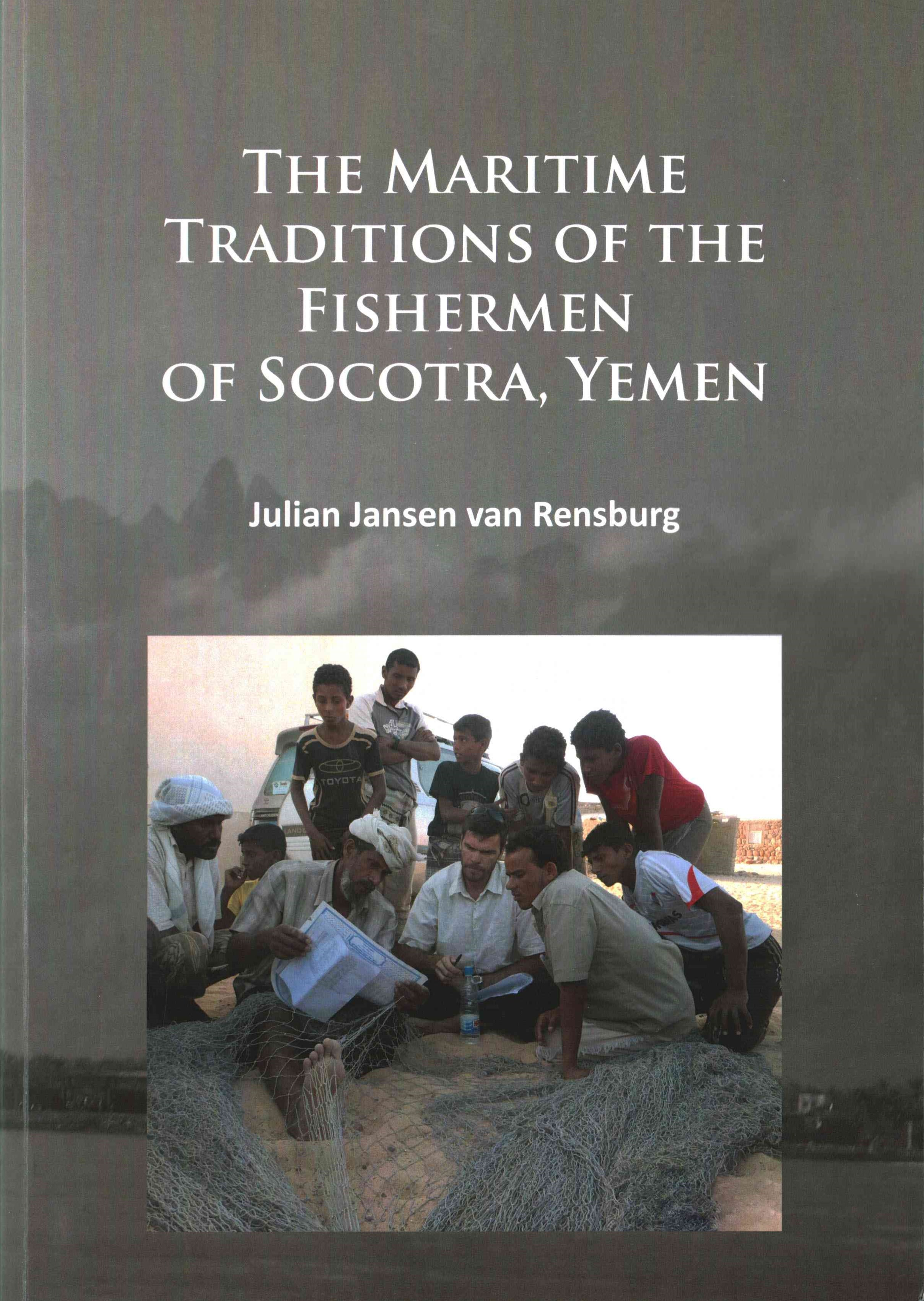 The Maritime Traditions of the Fishermen of Socotra, Yemen