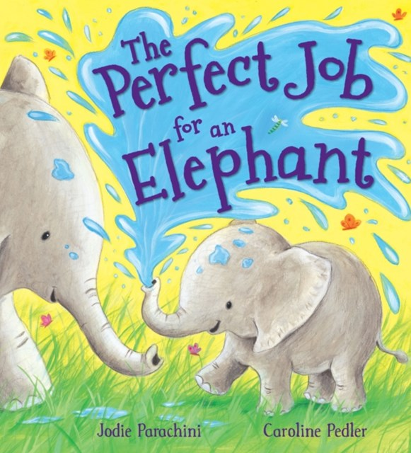 Storytime: The Perfect Job for an Elephant