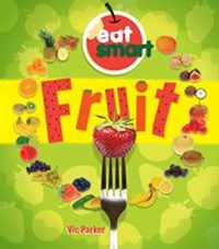 Eat Smart: Fruit
