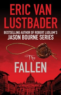 The Fallen by Eric Van Lustbader (9781784973070) - PaperBack - Crime Mystery & Thriller