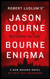 The Bourne Enigma by Eric Van Lustbader (9781784979492) - PaperBack - Crime Mystery & Thriller