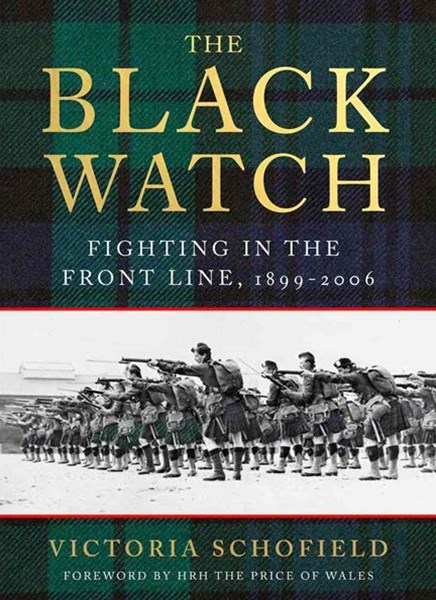 The Black Watch: Fighting in the Frontline 1899-2006
