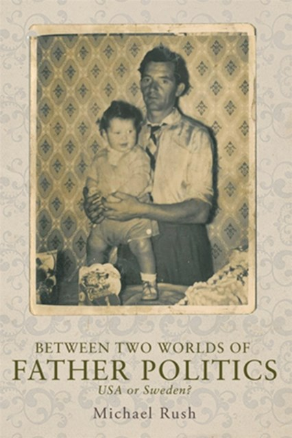 (ebook) Between Two Worlds of Father Politics