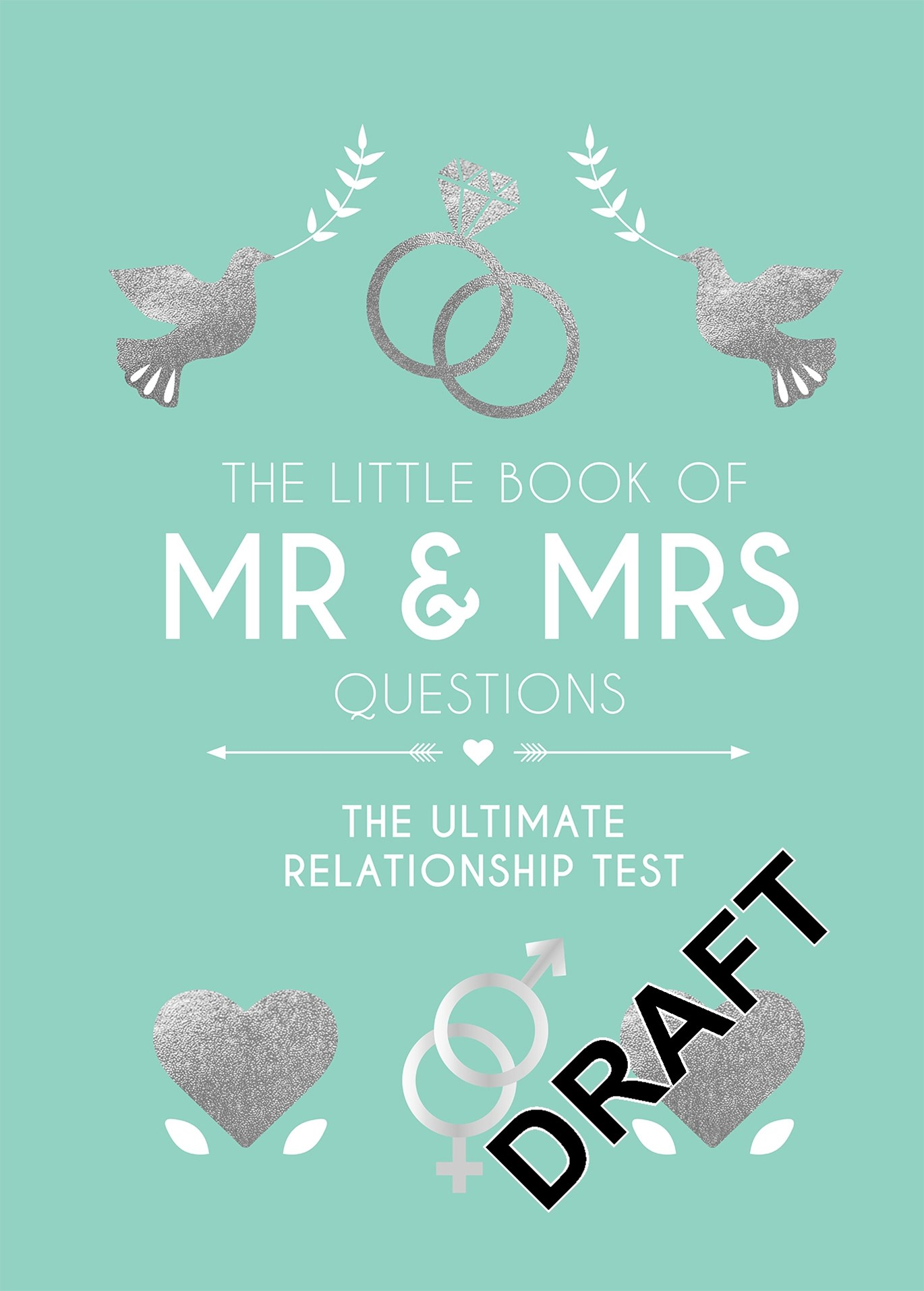 The Little Book of Mr & Mrs Questions: The Ultimate Relationship Test