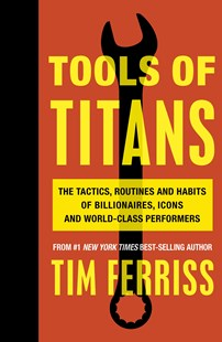 Tools of Titans by Timothy Ferriss (9781785041273) - PaperBack - Business & Finance Careers