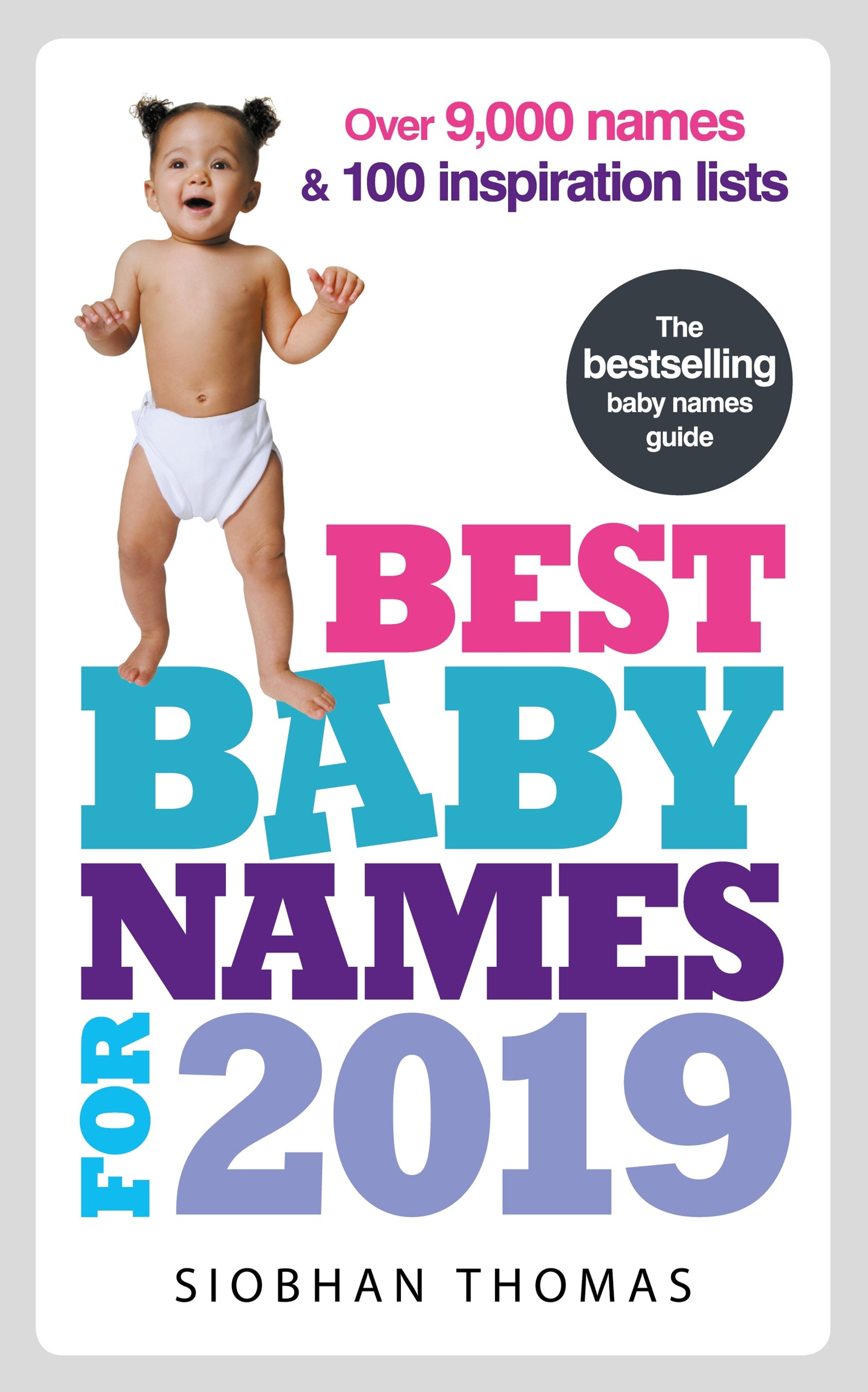 Best Baby Names for 2019: Over 8,000 names and 100 inspiration lists