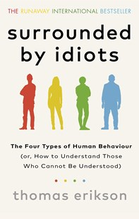 Surrounded by Idiots by Thomas Erikson (9781785042188) - PaperBack - Family & Relationships
