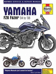 Yamaha FZ6 Fazer Motorcycle Repair Manual by Anon (9781785210426) - PaperBack - Reference