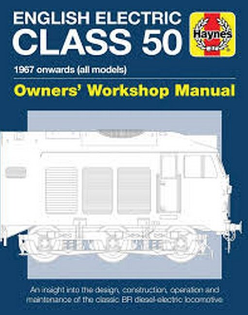 English Electric Class 50 Diesel Locomotive Manual