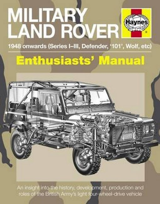 Military Land Rover 1948 Onwards (Series I-III, Defender, '101', Wolf,