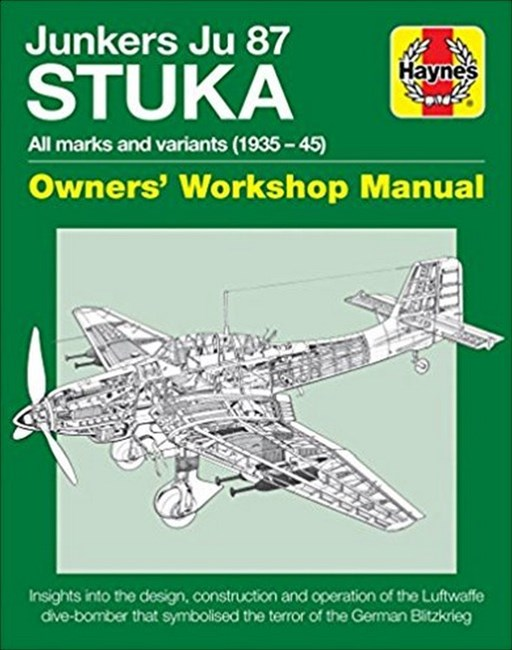 Junkers JU 87 'Stuka' Manual: All marks and variants (1935 - 45)