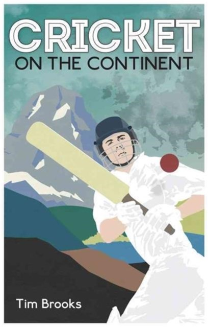 Cricket on the Continent