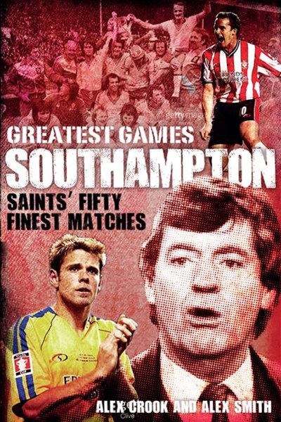 Southampton Greatest Games