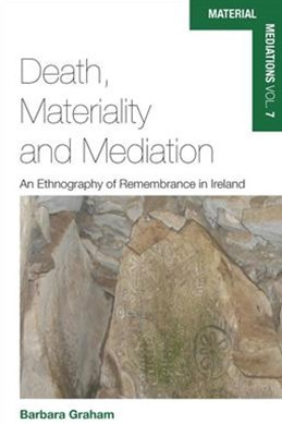Death, Materiality and Mediation