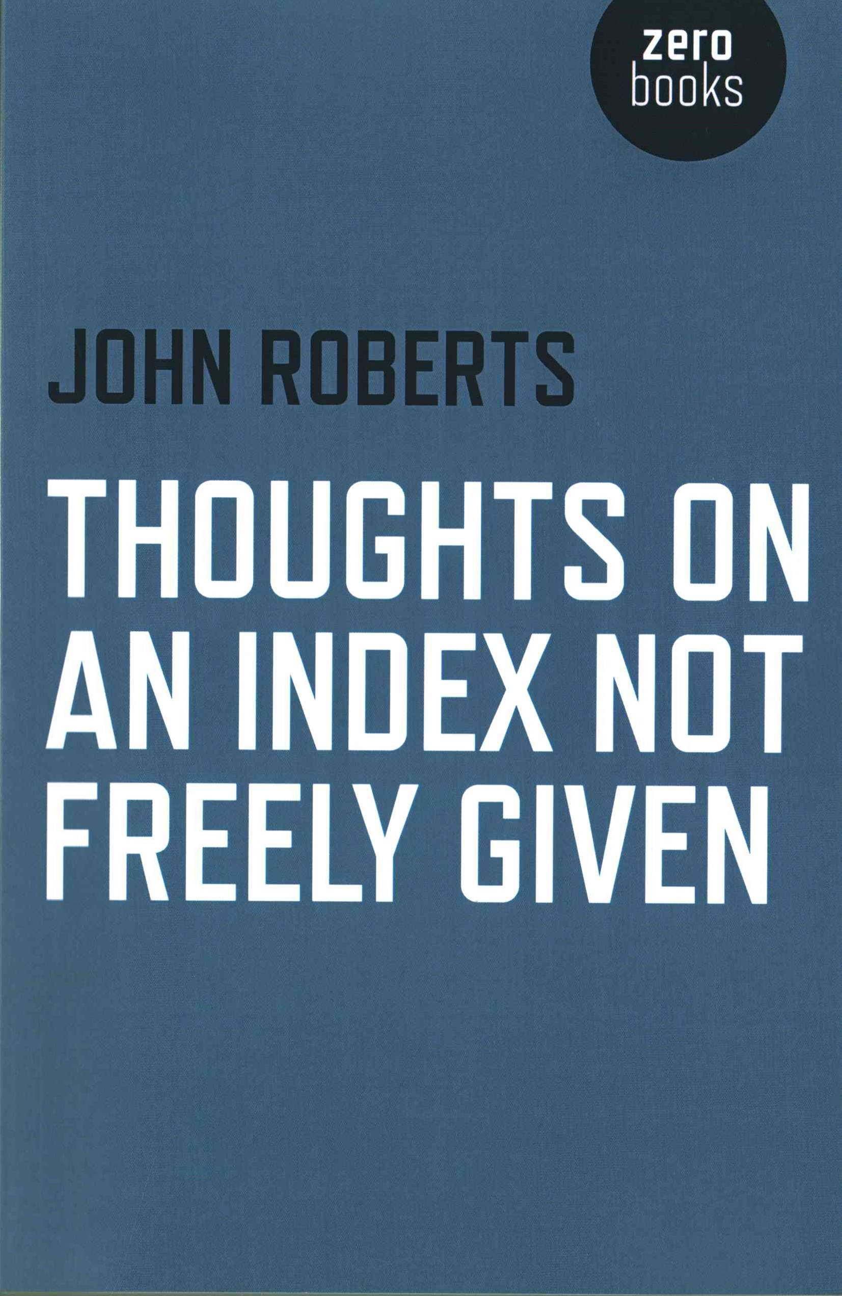 Thoughts on an Index Not Freely Given