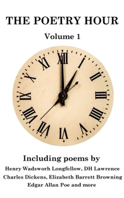 The Poetry Hour - Volume 1