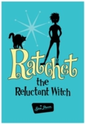 (ebook) Ratchet the Reluctant Witch