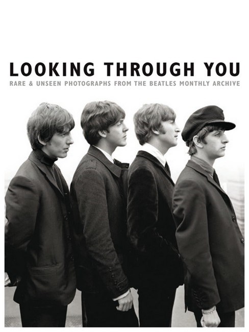 Looking Through You: The Beatles Monthly Archive