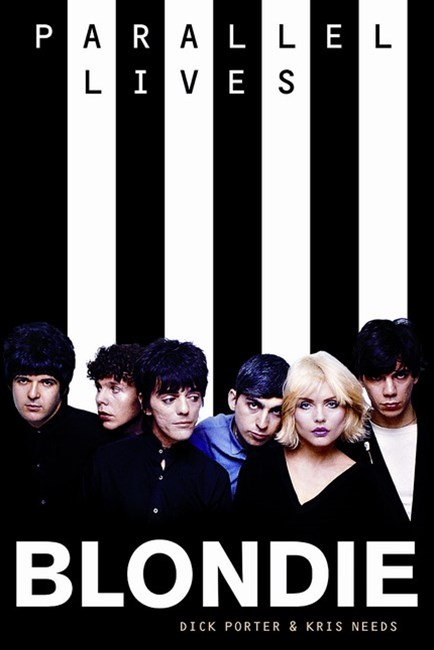 Blondie: Parallel Lives Revised Edition