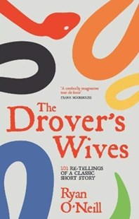 Drover's Wives by Ryan O'Neill (9781785630910) - PaperBack - Modern & Contemporary Fiction General Fiction