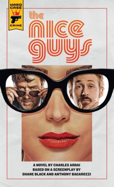 Nice Guys: The Official Movie Novelization