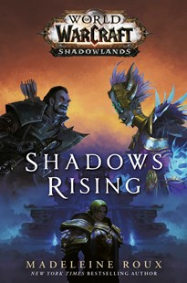 World of Warcraft: Shadows Rising by Madeleine Roux (9781785654992) - PaperBack - Science Fiction