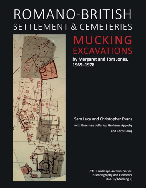 (ebook) Romano-British Settlement and Cemeteries at Mucking