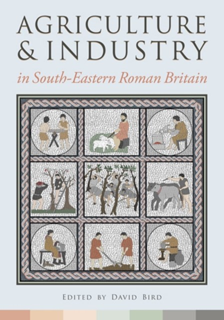 (ebook) Agriculture and Industry in South-Eastern Roman Britain