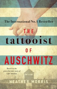 Tattooist of Auschwitz by Heather Morris (9781785763687) - PaperBack - Historical fiction