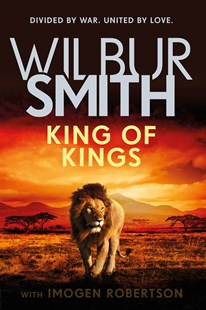 King of Kings by Wilbur Smith (9781785768460) - HardCover - Adventure Fiction