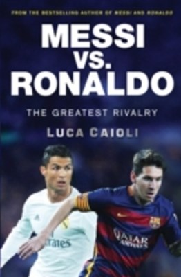 (ebook) Messi vs. Ronaldo