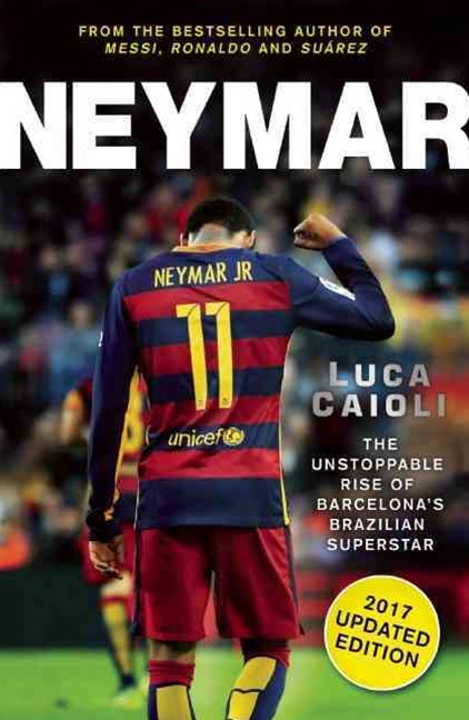 Neymar - 2017 Updated Edition