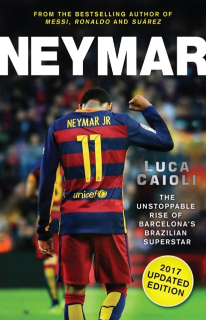 (ebook) Neymar - 2017 Updated Edition