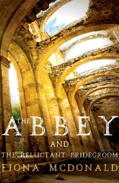 Abbey and The Reluctant Bridegroom