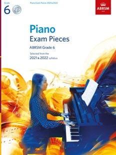 Piano Exam Pieces 2021 & 2022, ABRSM Grade 6, with CD - Entertainment Music General