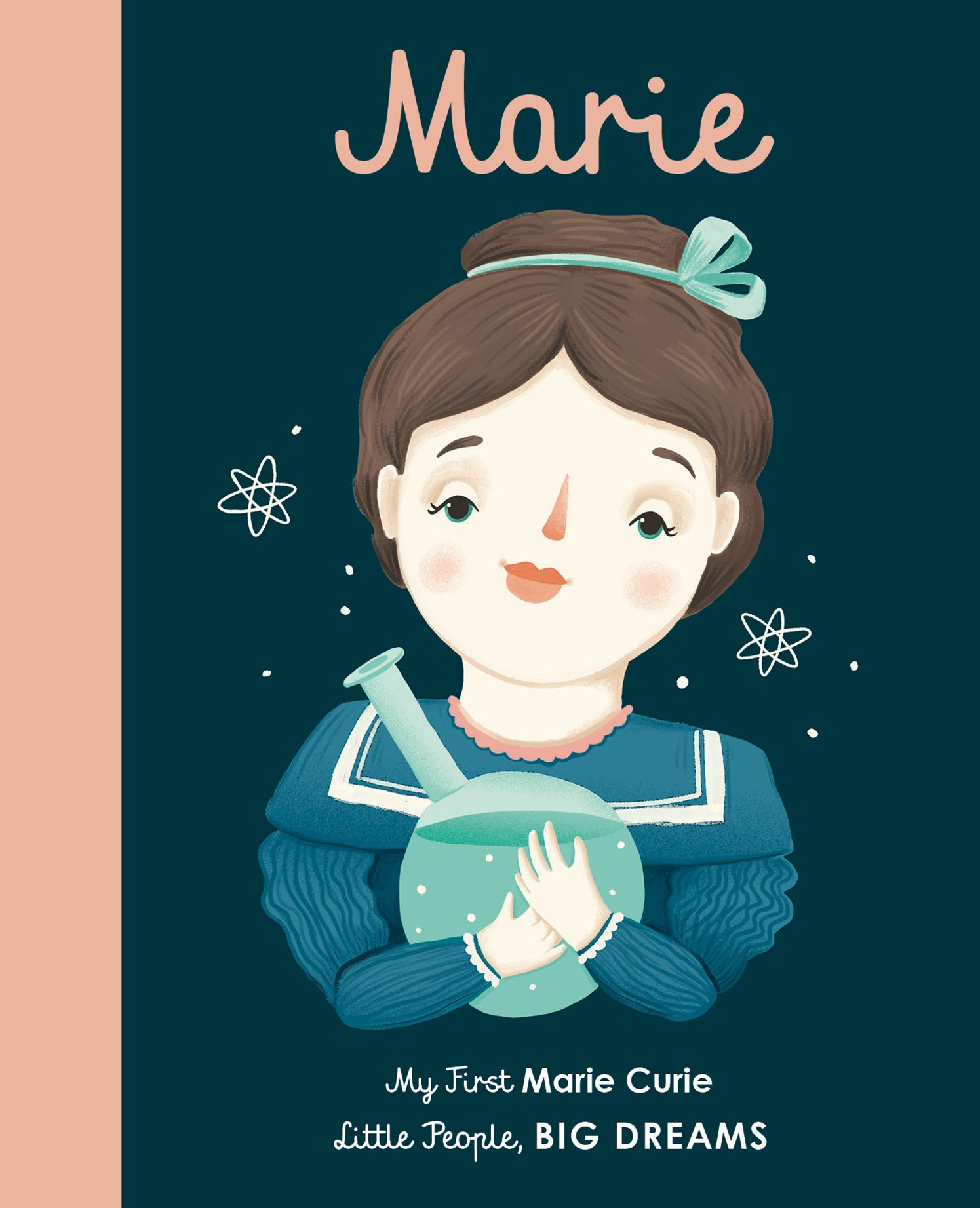 Marie Curie (My First Little People, Big Dreams)