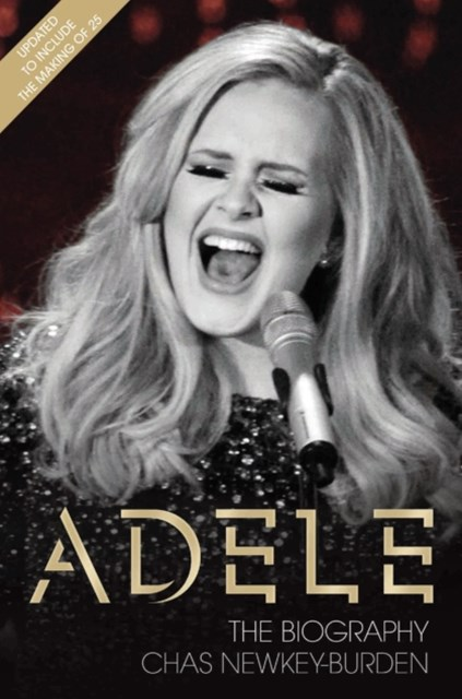 (ebook) Adele - The Biography: Updated to include the making of 25