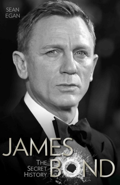 James Bond - The Secret History