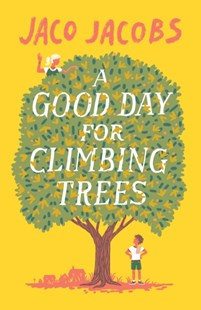 (ebook) Good Day for Climbing Trees - Children's Fiction