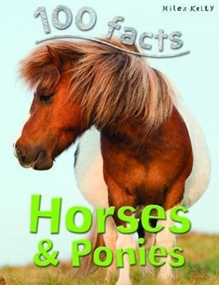 100 Facts - Horses & Ponies