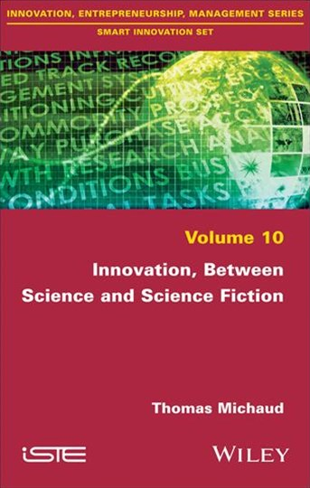 Innovation, Between Science and Science Fiction
