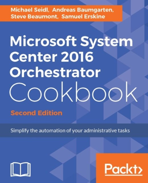 (ebook) Microsoft System Center 2016 Orchestrator Cookbook - Second Edition