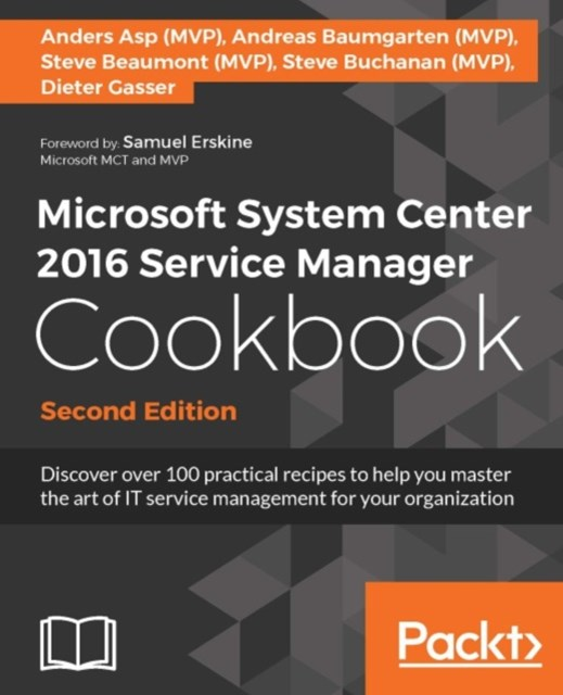 (ebook) Microsoft System Center 2016 Service Manager Cookbook - Second Edition