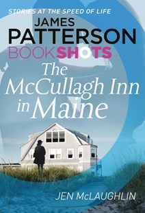 The McCullagh Inn in Maine by James Patterson, Jen McLaughlin (9781786530356) - PaperBack - Modern & Contemporary Fiction General Fiction