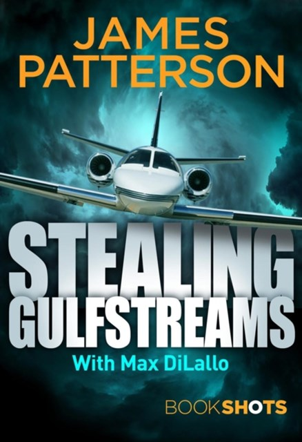 Stealing Gulfstreams