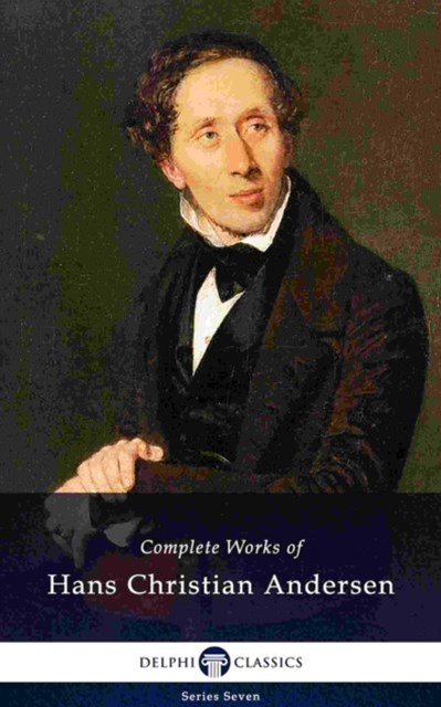 (ebook) Delphi Complete Works of Hans Christian Andersen (Illustrated)