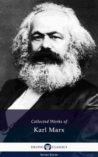 (ebook) Delphi Collected Works of Karl Marx (Illustrated)