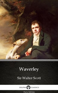 (ebook) Waverley by Sir Walter Scott (Illustrated) - Classic Fiction
