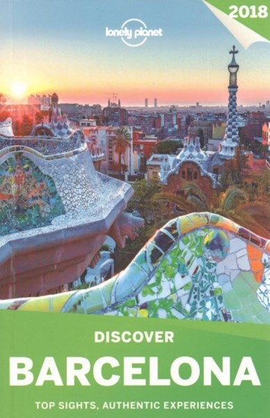 Lonely Planet Discover Barcelona 2018