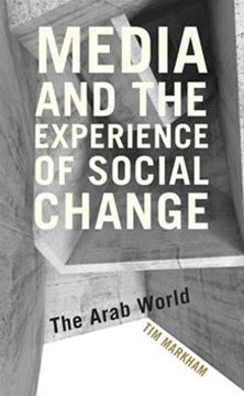 Media and the Experience of Social Change